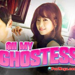 Oh My Ghostess[Mega][OnLine][PorMega]